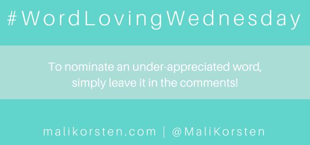 Word-Loving Wednesday
